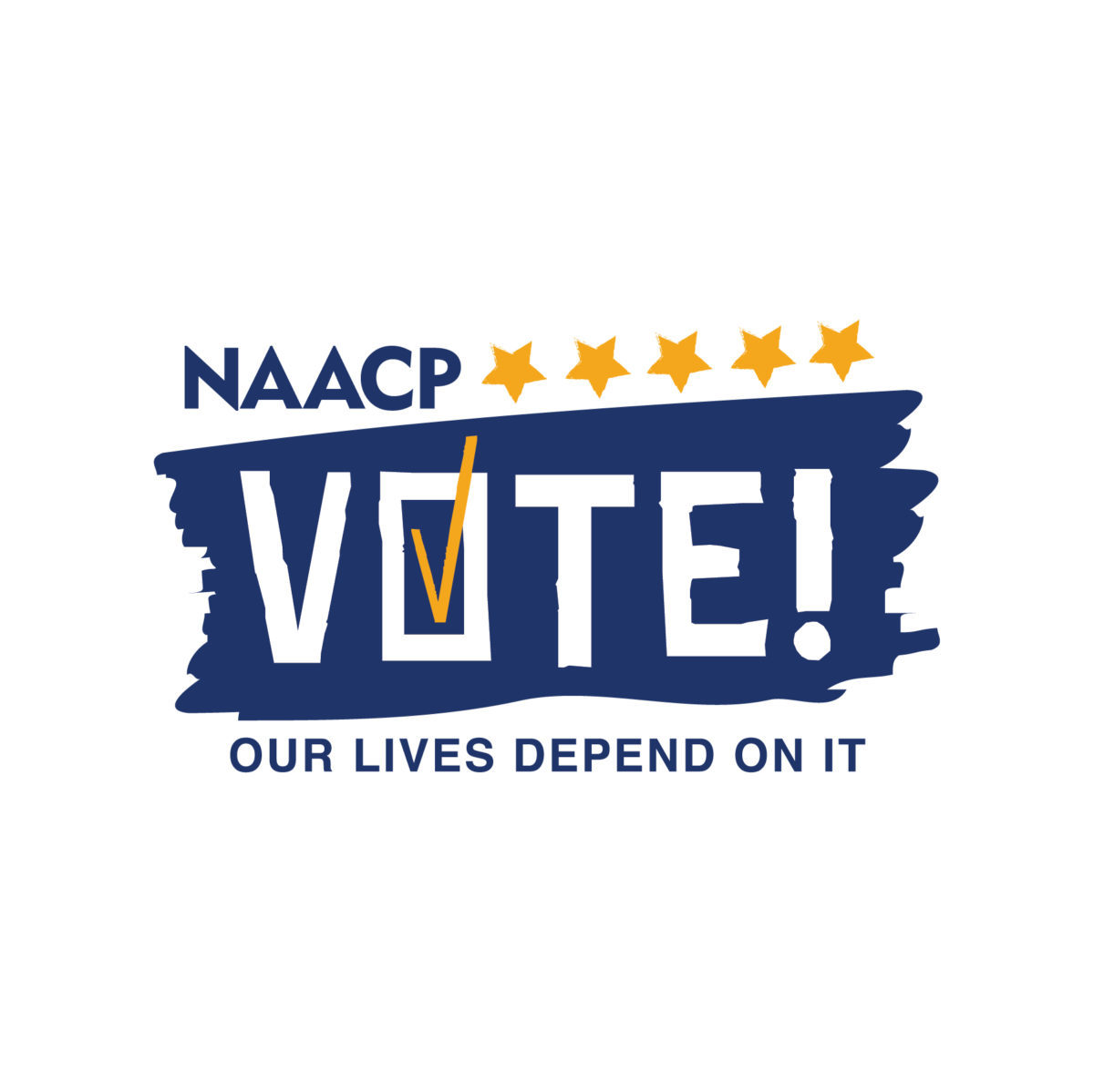 Vote! Our Lives Depend On It. NAACP